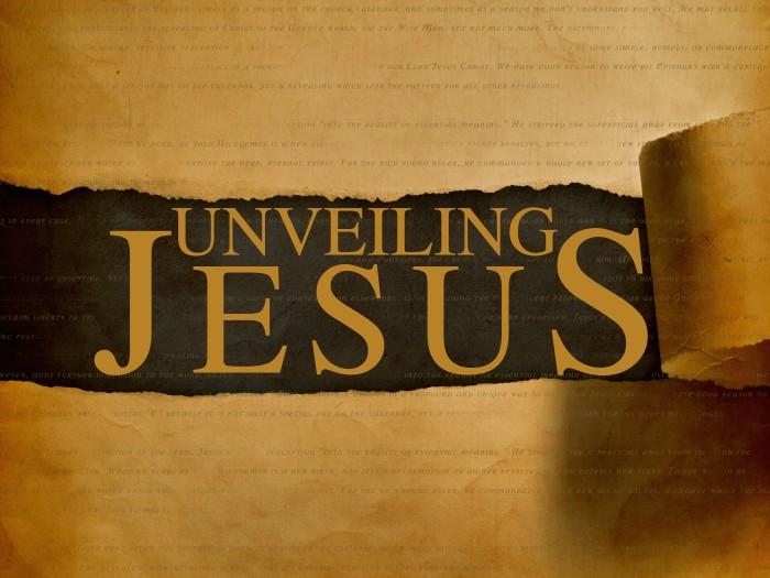 Unveiling Jesus