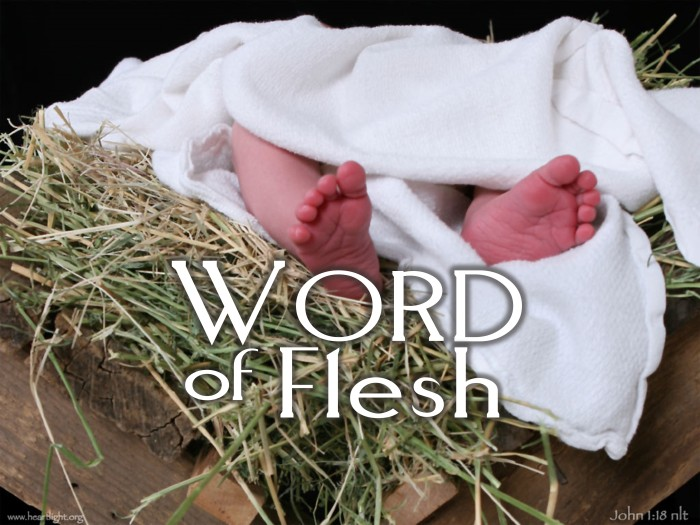 Christmas Eve: Word of Flesh