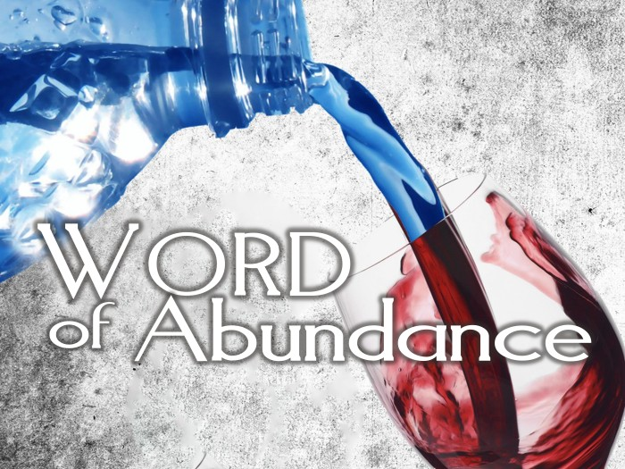 Word of Abundance